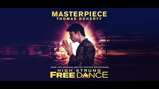 MASTERPIECE  - Performed by Thomas Doherty