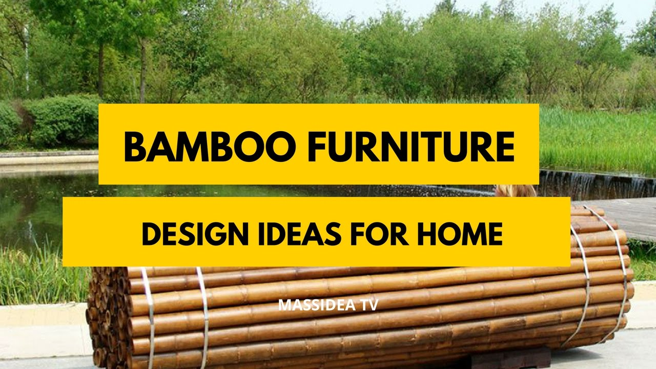 50+ best bamboo furniture design ideas for home 2017 - youtube