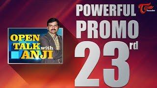 Open Talk with Anji | #23rd Promo | #TeluguInterviews