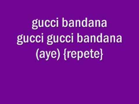 Gucci bandana (lyrics)
