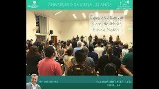 I. P. Pq. São Domingos - 05/05/2019 Evento - Aniversário IPPSD 33 Anos