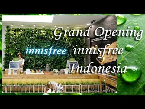GRAND OPENING INNISFREE INDONESIA @ Central Park Mall Jakarta
