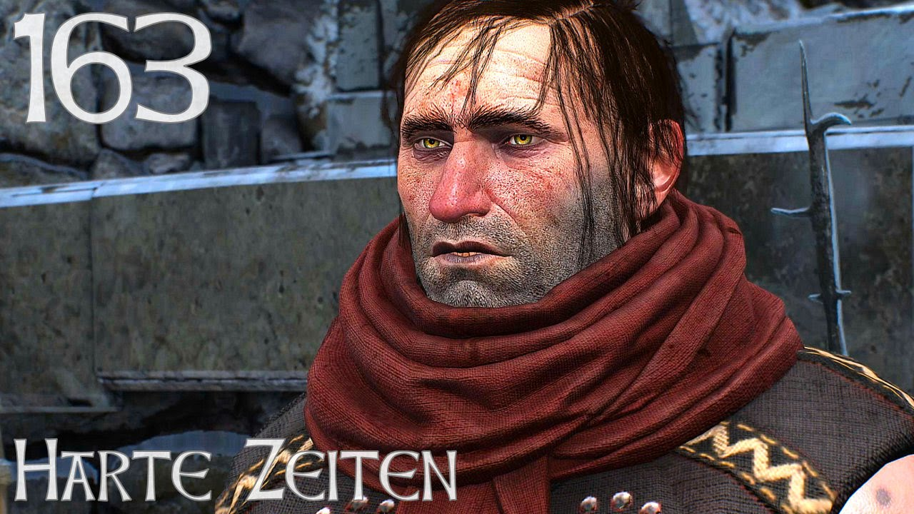 The Witcher 3 163 Harte Zeiten Lets Play The Witcher 3 Youtube