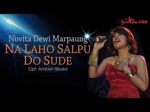 Novita Dewi Marpaung - Na Laho Salpu Do Sude (Official Lyric Video)