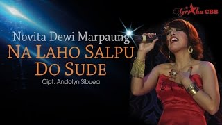 Novita Dewi Marpaung - Na Laho Salpu Do Sude (Official Lyric Video)