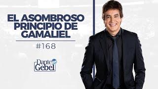 Dante Gebel #168 | El asombroso principio de Gamaliel