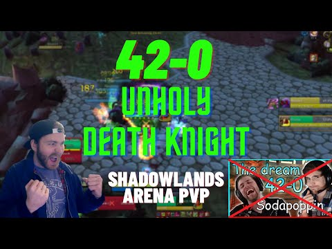42-0 WITH FAXXAX! Unholy Death Knight Arena PvP Shadowlands 9.0.2