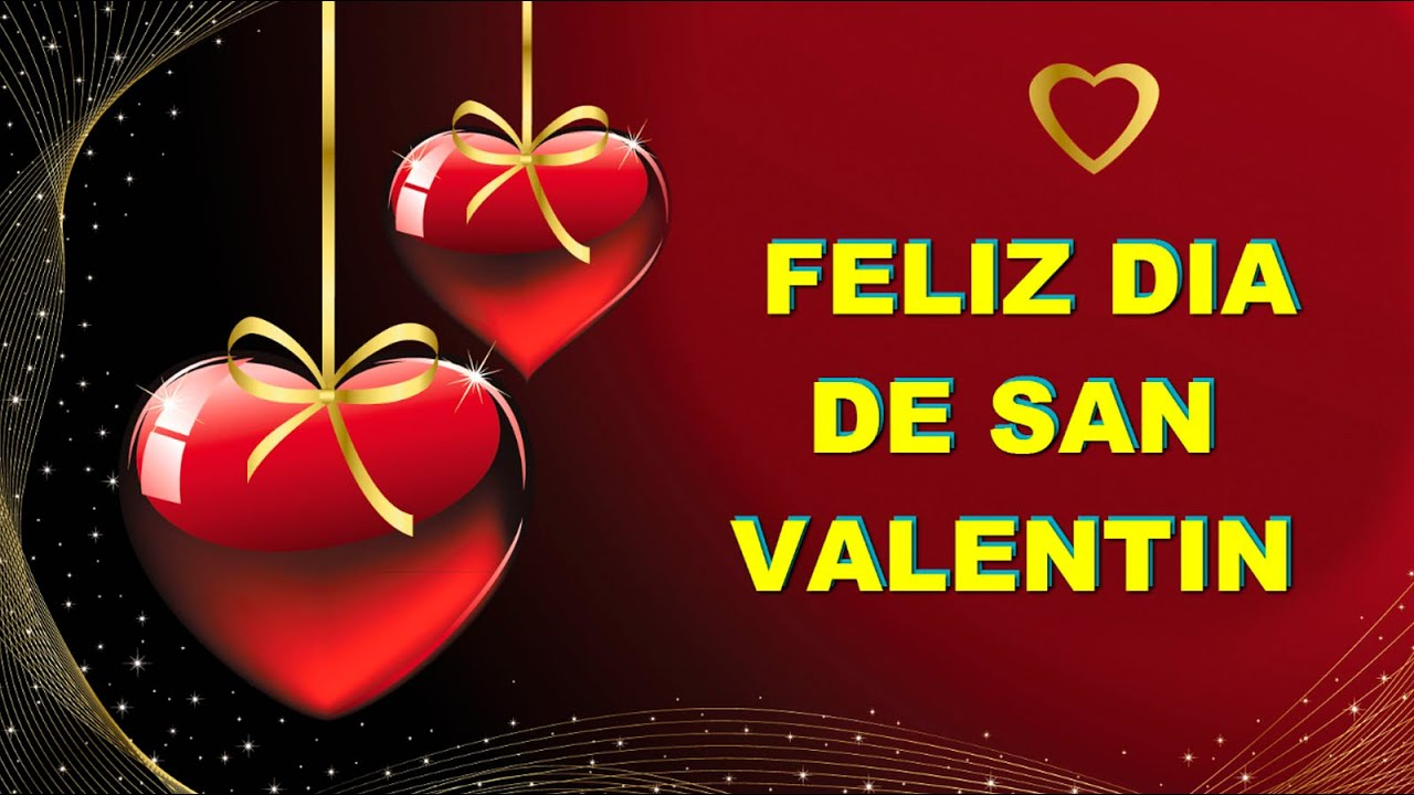 Feliz Dia de San Valentin en el 14 de Febrero Frases de Amor y Amistad