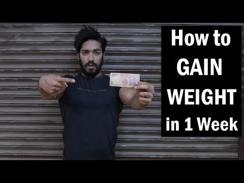 How to Gain Weight in 1 Week Naturally (Men & Women) | 100% Guaranteed