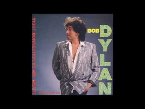 Bob Dylan - Someone's Got A Hold Of My Heart