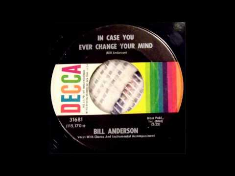 Bill Anderson  IN CASE YOU EVER CHANGE YOUR MIND, 7 Vinyl, eBay