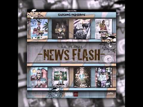 Lil Flash - News Flash (Full Mixtape)