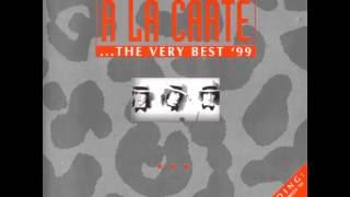 A La Carte - The Very Best