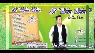 """ROCKOLA """"EL DAN DAN"""" - MI BELLA FLOR"""