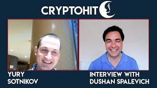 CryptoHIT - CEO Yury Sotnikov Interview With Dushan Spalevich for ICO TV