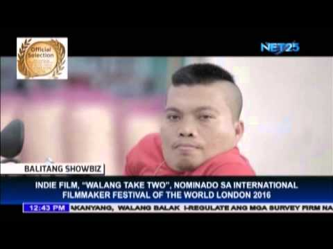 'Walang Take Two' nominated at the International Filmmaker Festival of World Cinema London