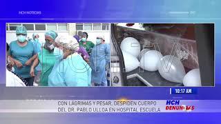 ¡Sentido adiós! del Dr Pablo Ulloa en el Hospital Escuela