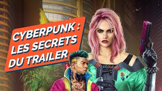 CYBERPUNK 2077 : Les détails du trailer PS4 / PS5 que vous avez peut-être manqué ! (SPOILERS)