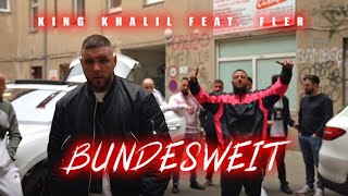 KING KHALIL FT. FLER - BUNDESWEIT (PROD.BY SCOTT FARELL, DAVEE & SIMES)
