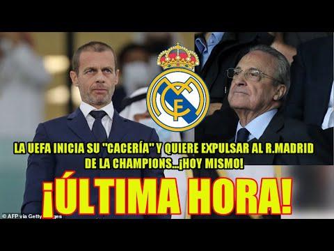 VAN DE CAZA   La UEFA quiere expulsar al Real Madrid de la Champions hoy mismo