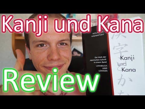 Kanji Und Kana: Die Welt Der Japanischen Schrift In Einem Band 【Japanisch Lehrbuch】