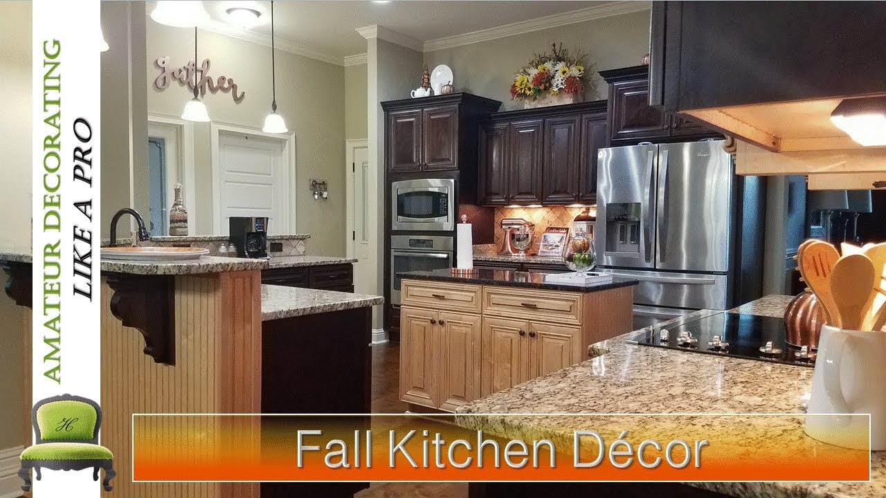 Fall Kitchen Decor Maple Cabinets New My Keeping It Simple Youtube Fallkitchen Falldecor Fallkitchendecor