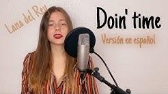 Doin' time (Lana Del Rey) Cover en español - Lena Vargas