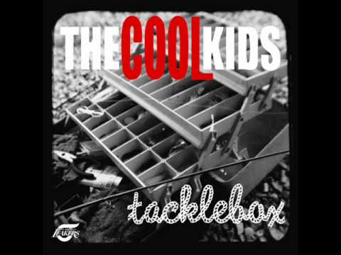 The Cool Kids - Flying Kytes
