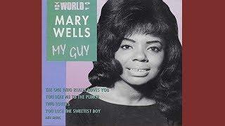 My Guy - Mary Wells