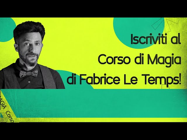 CORSO DI MAGIA by Fabrice Le Temps