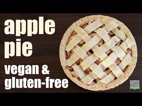 Apple Pie (vegan & Gluten-free) Something Vegan