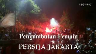 Penyambutan Pemain Persija Jakarta