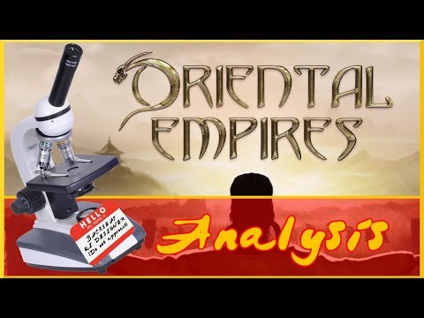 Oriental Empires: Game Design Thoughts & Review