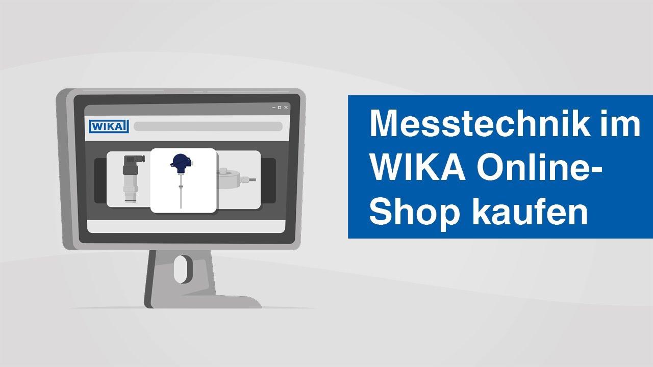 Messtechnik im WIKA Online-Shop kaufen | Schnell und bequem das gesamte WIKA-Sortiment bestellen