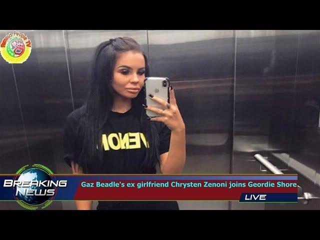 Gaz Beadles ex girlfriend Chrysten Zenoni joins Geordie Shore
