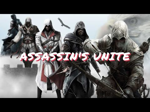 Assassin's Creed - Assassin's Unite Trailer Fan Made - YouTube