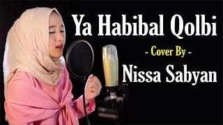 Sholawat Ya Habibal Qalbi - Voc. Nissa Sabyan