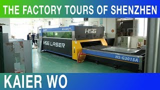The Factory Tours of Shenzhen - Kaier Wo