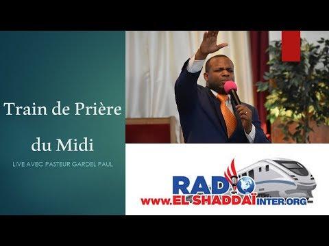 Pastor Gardel Paul   Train De Prieres Du Midi @ Radio El-Shaddai Inter