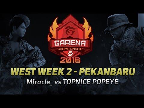 PBGC West W2 Pekanbaru : M1racle_ vs TOPNICE POPEYE