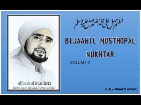 Habib Syech : Bijaahil Musthofal Mukhtar - vol 2