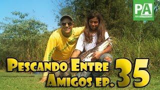 Pescando Entre Amigos - EP. 35 - Equipe Pesca em Família no Pesqueiro Taquari