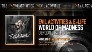 Evil Activities & E-Life - World Of Madness (DefQon.1 2012 O.S.T.) (Extreme Audio Album Preview)