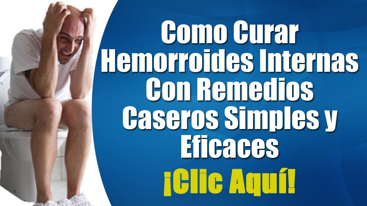 remedio natural para curar hemorroides internas