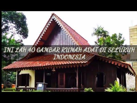 Rumah Adat Di Indonsesia Youtube