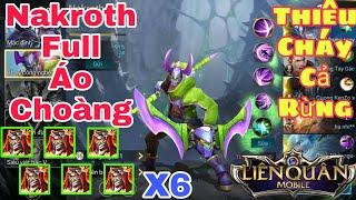 Liên Quân   Troll Game Cùng Nakroth Lên Full Áo Choàng Thần Ra - Thiêu Cháy Cả Rừng Team Bạn