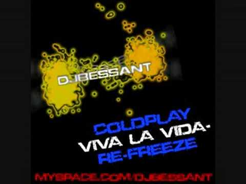 DJBessant - Viva la Vida  Coldplay Techno Dance  remix