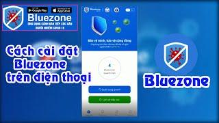 Cách cài đặt Bluezone trên điện thoại phiên bản mới nhất 2021| Bluezone - phát hiện tiếp xúc gần screenshot 2
