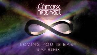 Camo & Krooked - Loving You Is Easy - S.P.Y Remix