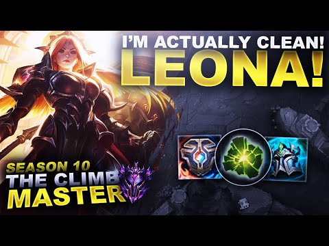 MY LEONA IS ACTUALLY CLEAN! - Climb to Master S10 | League of Legends